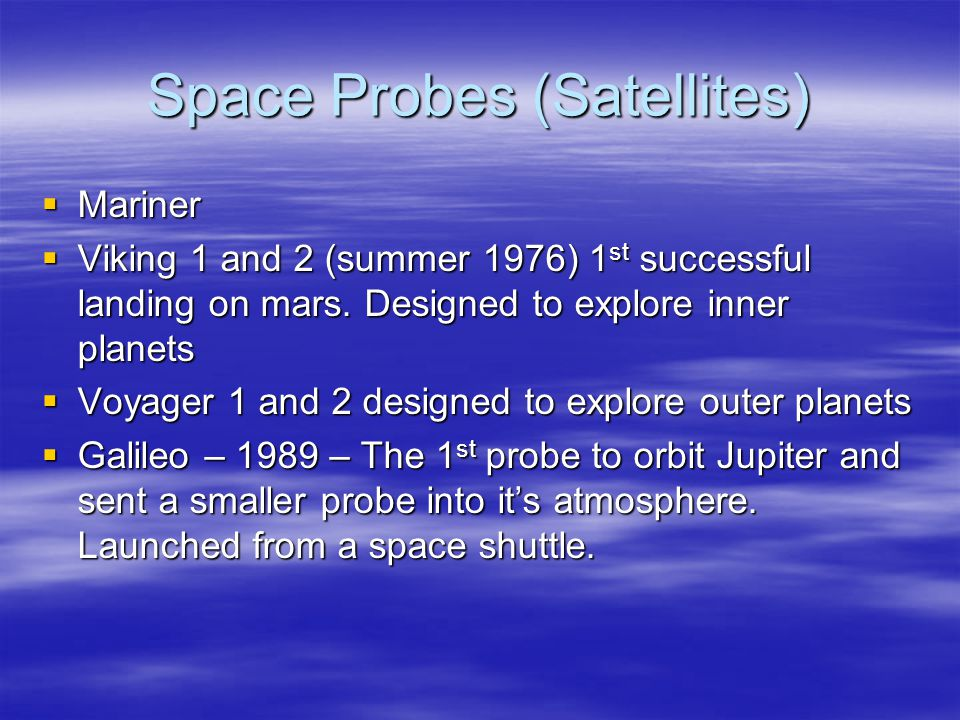 Space Probes (Satellites)