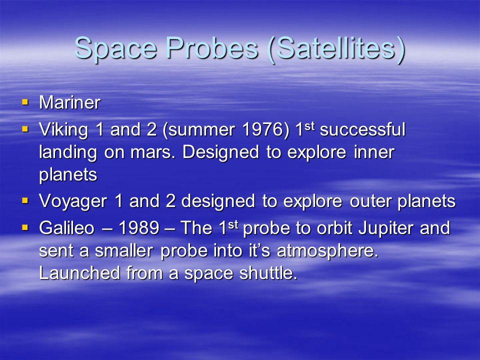 Space Probes (Satellites)
