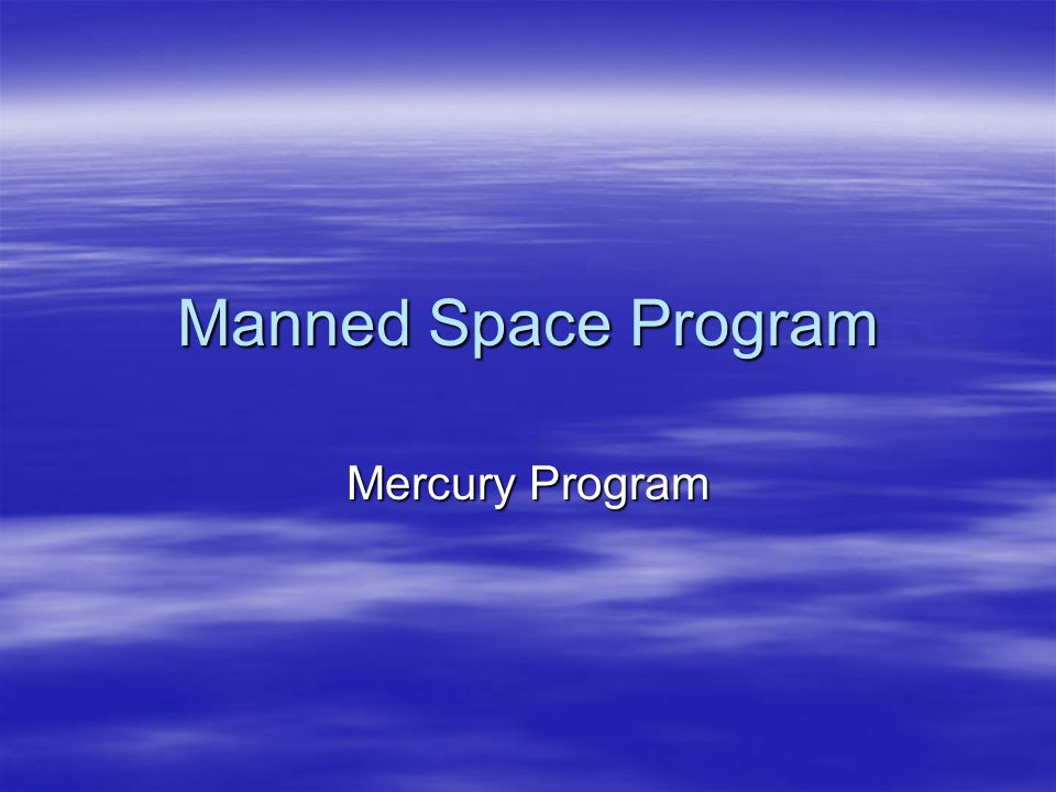 Manned Space Program Mercury Program