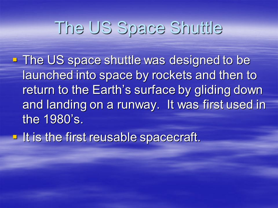 The US Space Shuttle