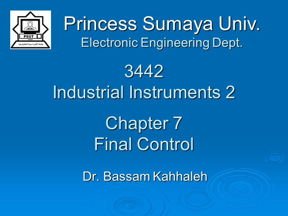 3442 Industrial Instruments 2 Chapter 7 Final Control