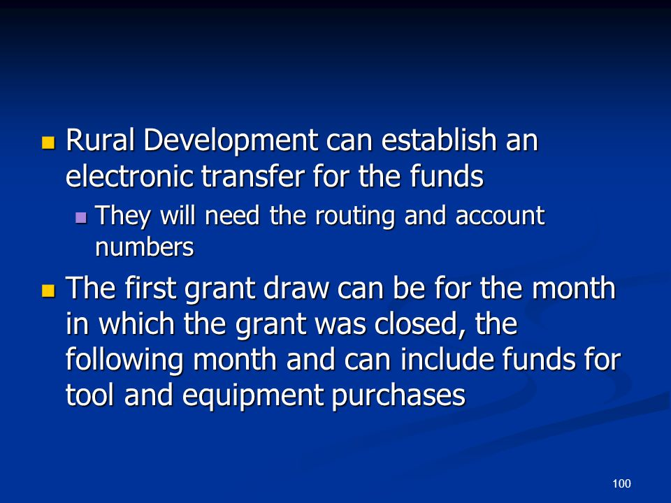 Rural Development can establish an electronic transfer for the funds