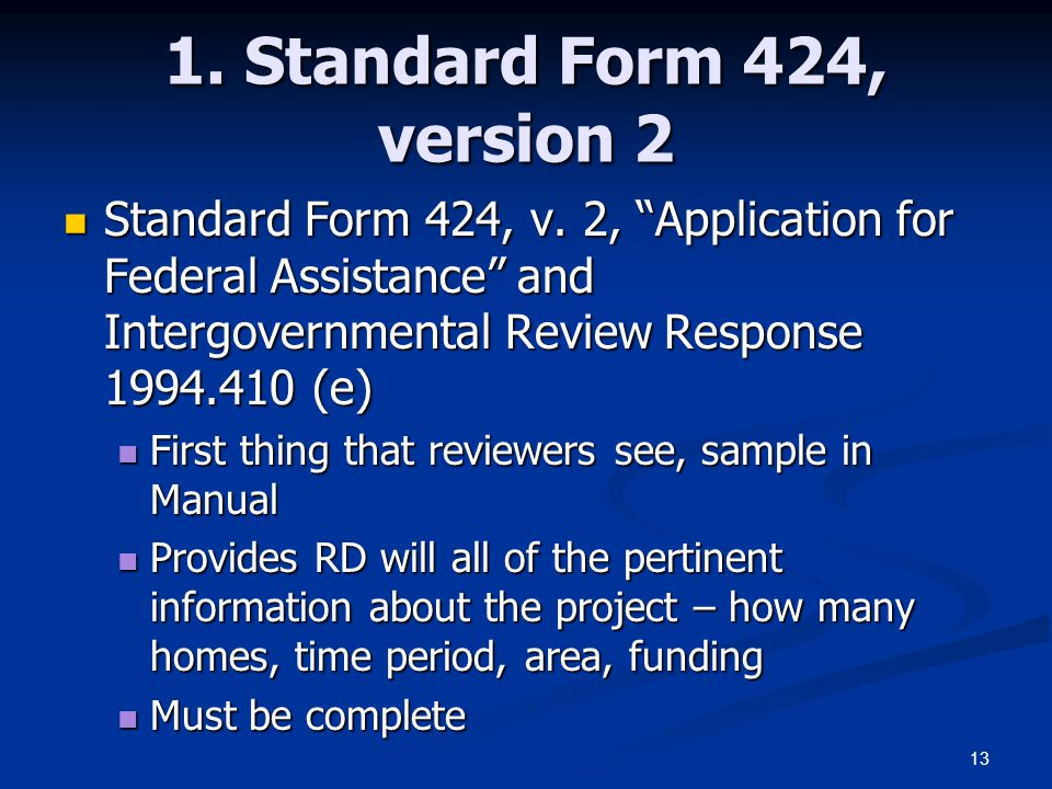 1. Standard Form 424, version 2 Standard Form 424, v. 2, Application for Federal Assistance and Intergovernmental Review Response 1994.410 (e)