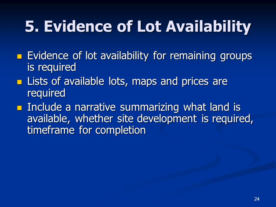 5. Evidence of Lot Availability