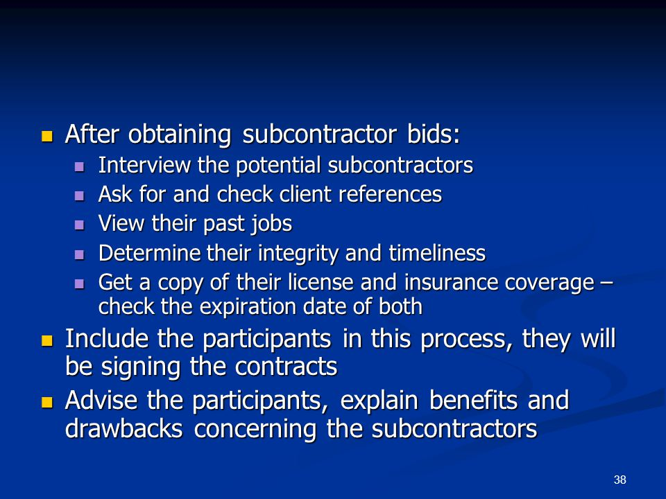 After obtaining subcontractor bids:
