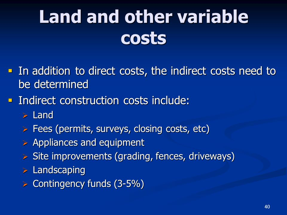 Land and other variable costs