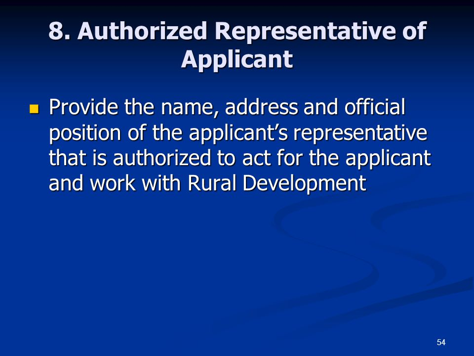 8. Authorized Representative of Applicant