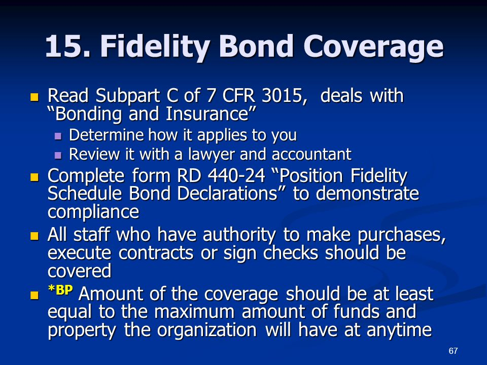 15. Fidelity Bond Coverage