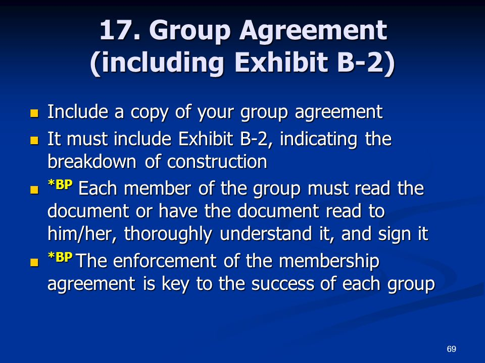 17. Group Agreement (including Exhibit B-2)