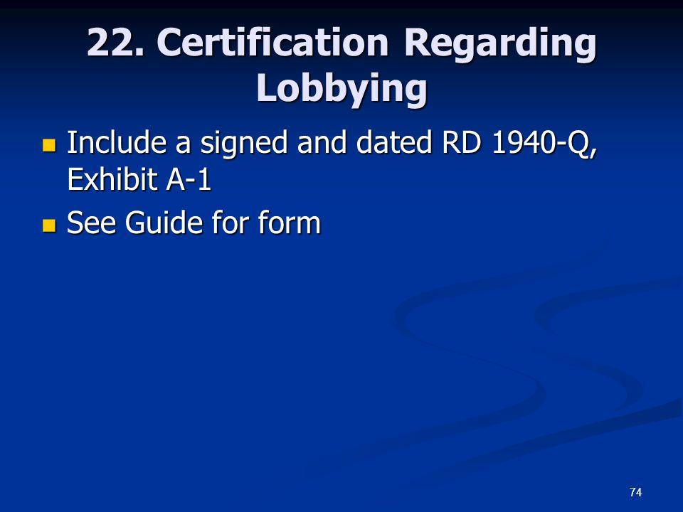 22. Certification Regarding Lobbying