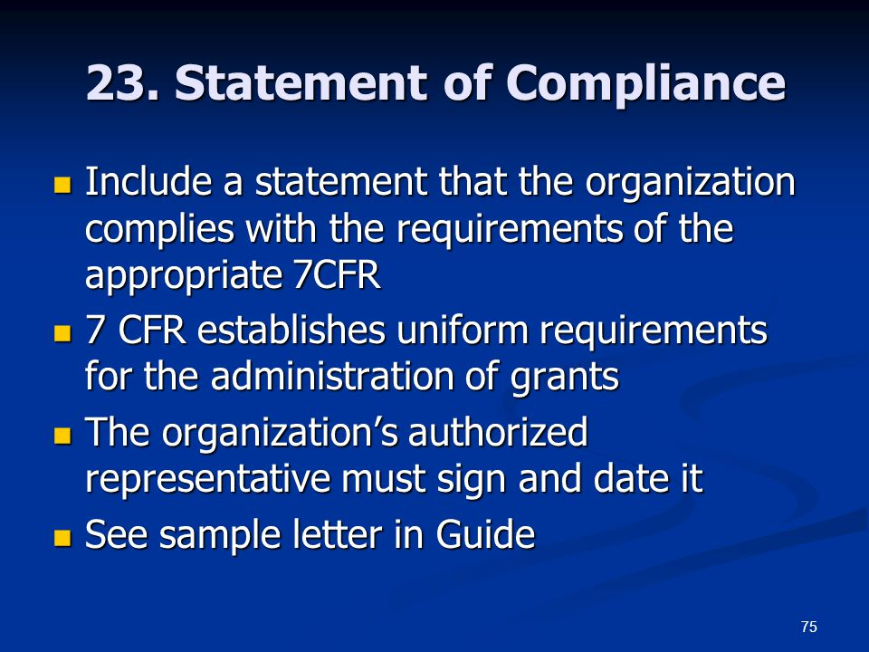 23. Statement of Compliance