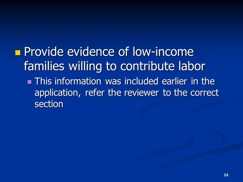 Provide evidence of low-income families willing to contribute labor