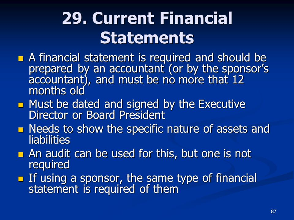 29. Current Financial Statements