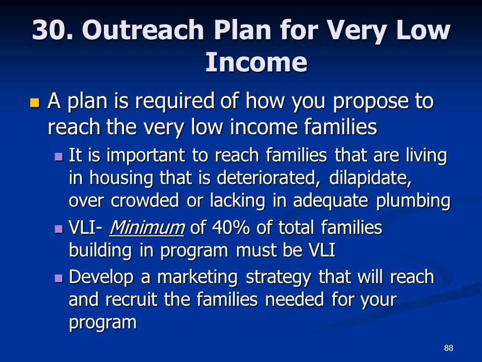 30. Outreach Plan for Very Low Income