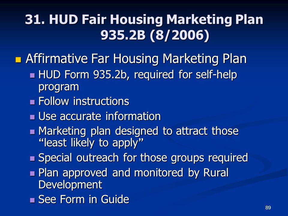 31. HUD Fair Housing Marketing Plan 935.2B (8/2006)
