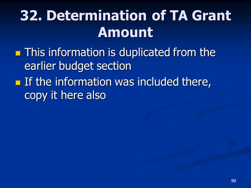 32. Determination of TA Grant Amount