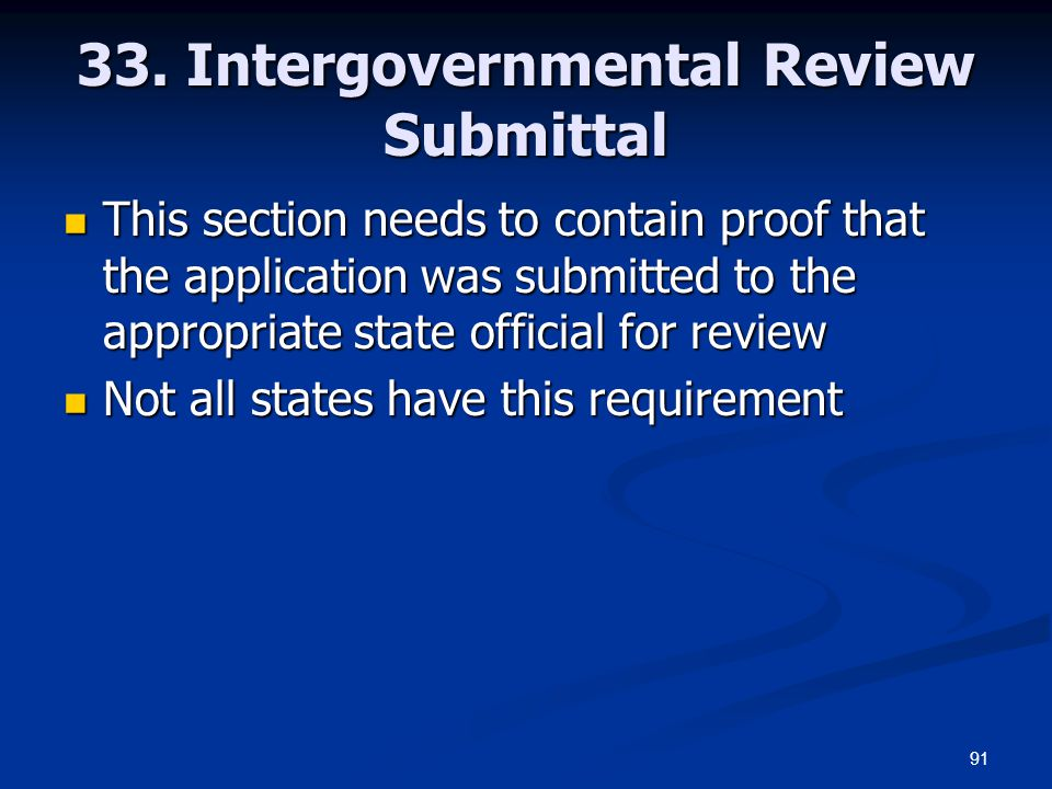 33. Intergovernmental Review Submittal