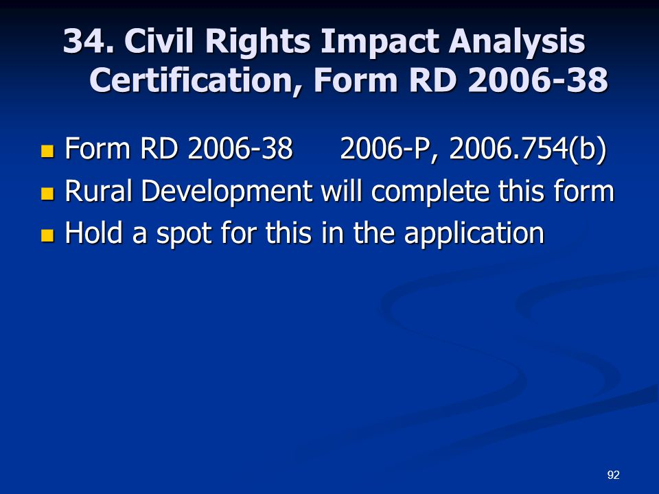 34. Civil Rights Impact Analysis Certification, Form RD 2006-38