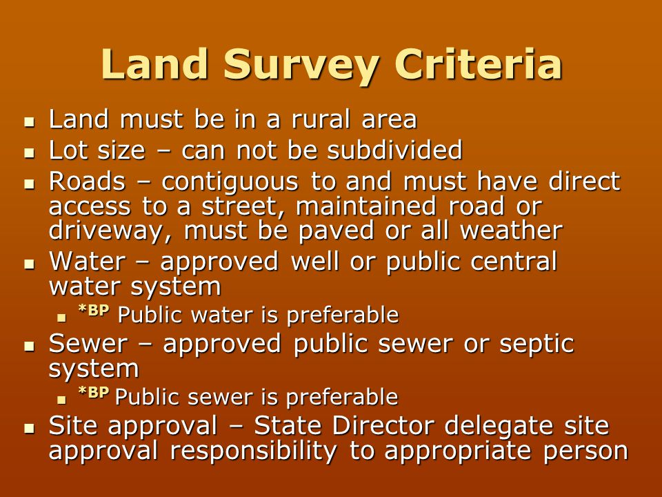 Land Survey Criteria Land must be in a rural area