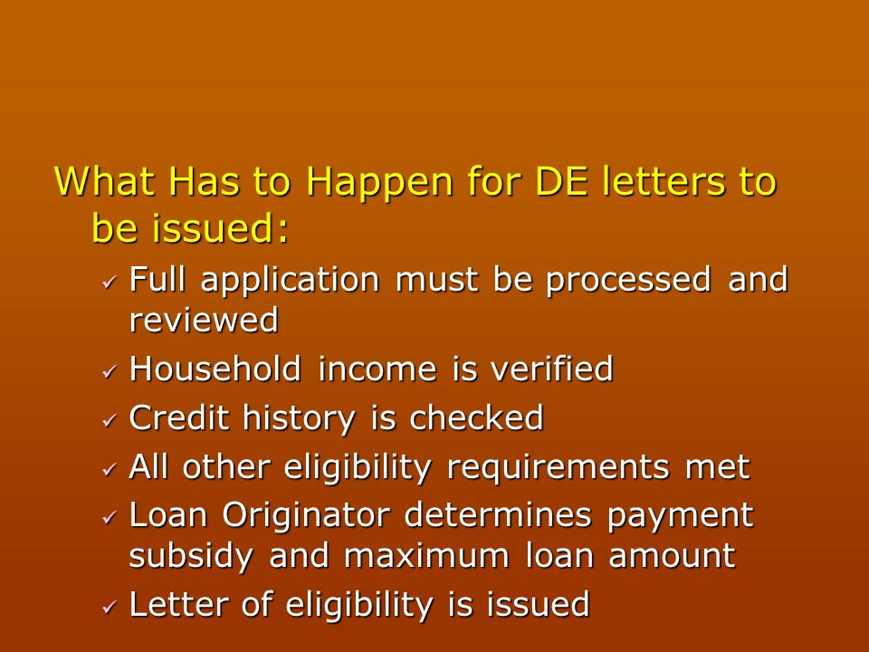 What Has to Happen for DE letters to be issued: