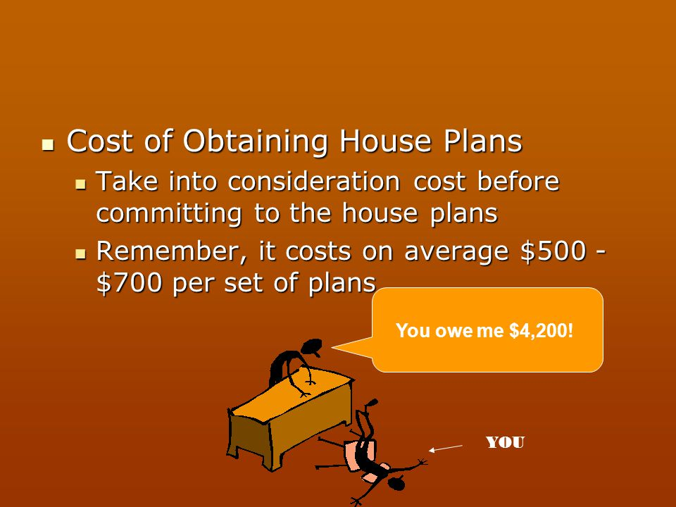 Cost of Obtaining House Plans