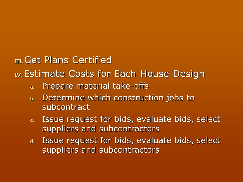 Estimate Costs for Each House Design