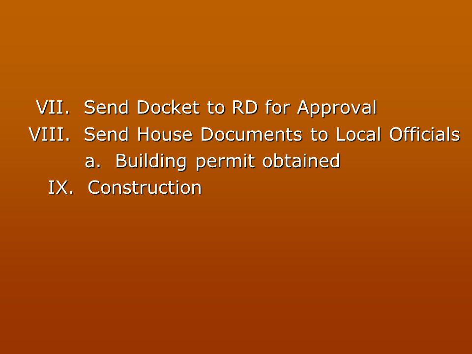 VII. Send Docket to RD for Approval