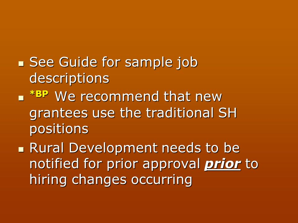See Guide for sample job descriptions