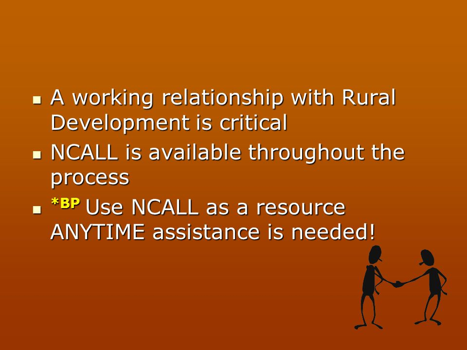 A working relationship with Rural Development is critical