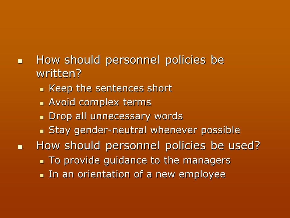 How should personnel policies be written