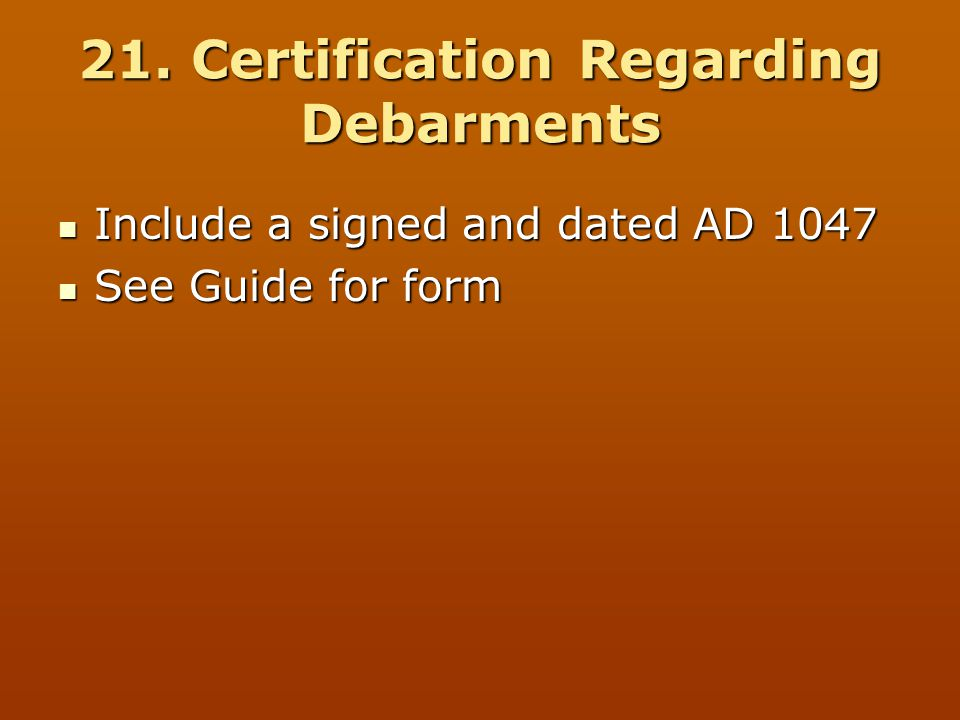 21. Certification Regarding Debarments