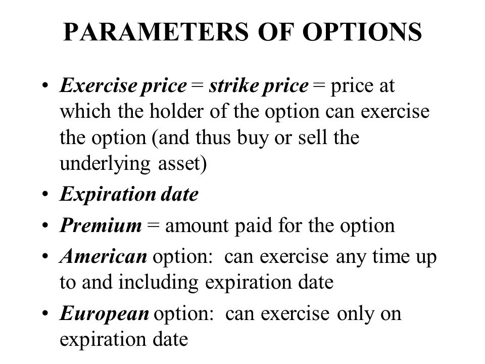PARAMETERS OF OPTIONS