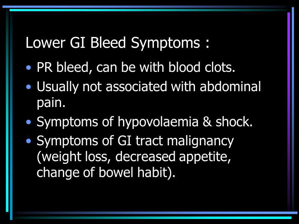 Lower GI Bleed Symptoms :