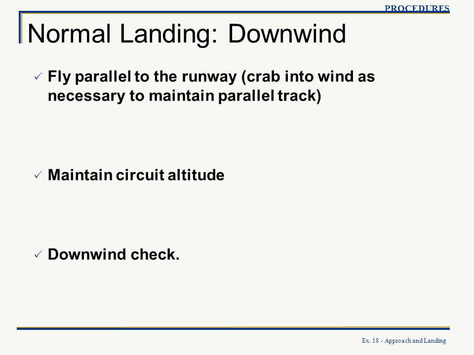 Normal Landing: Downwind