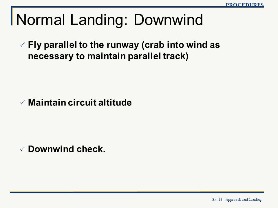Normal Landing: Downwind