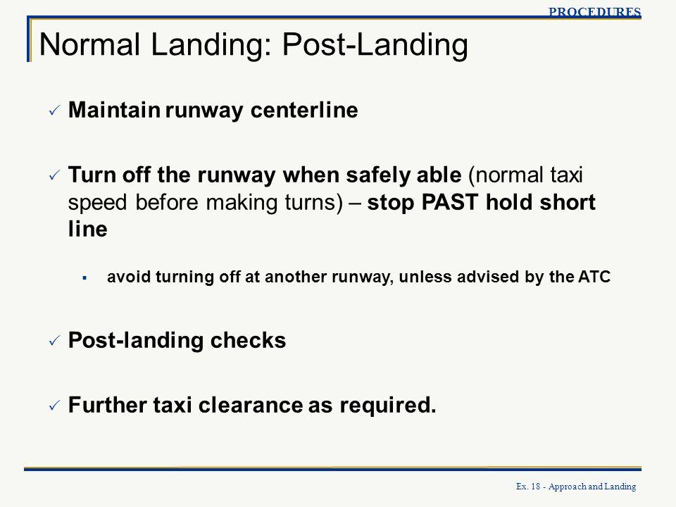 Normal Landing: Post-Landing