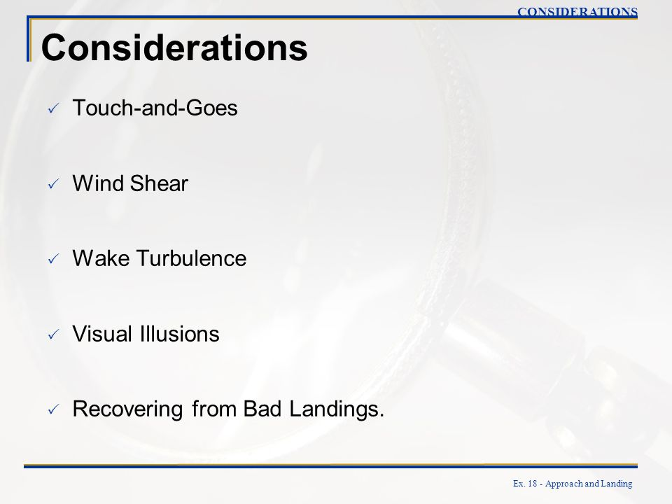 Considerations Touch-and-Goes Wind Shear Wake Turbulence