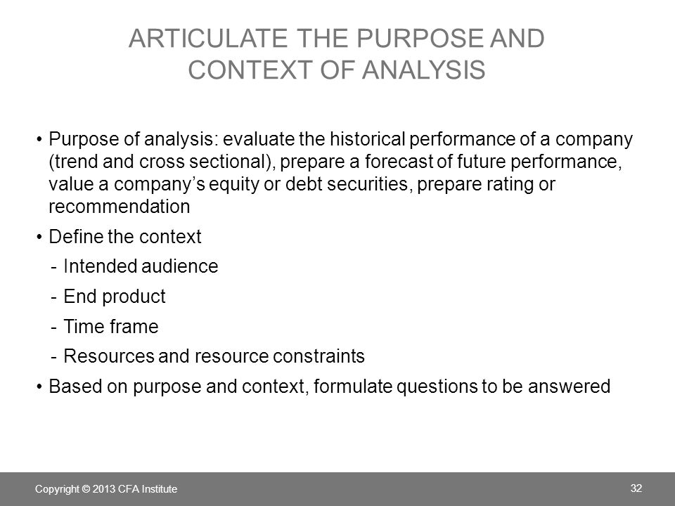 Articulate the Purpose and Context of Analysis