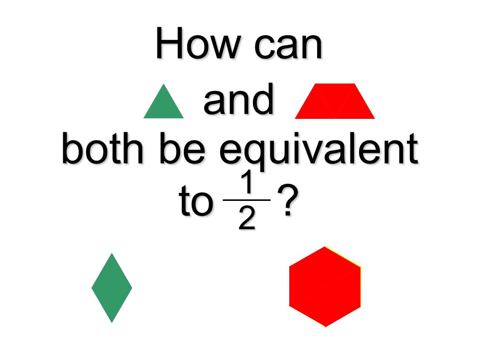 How can and both be equivalent to 1 2