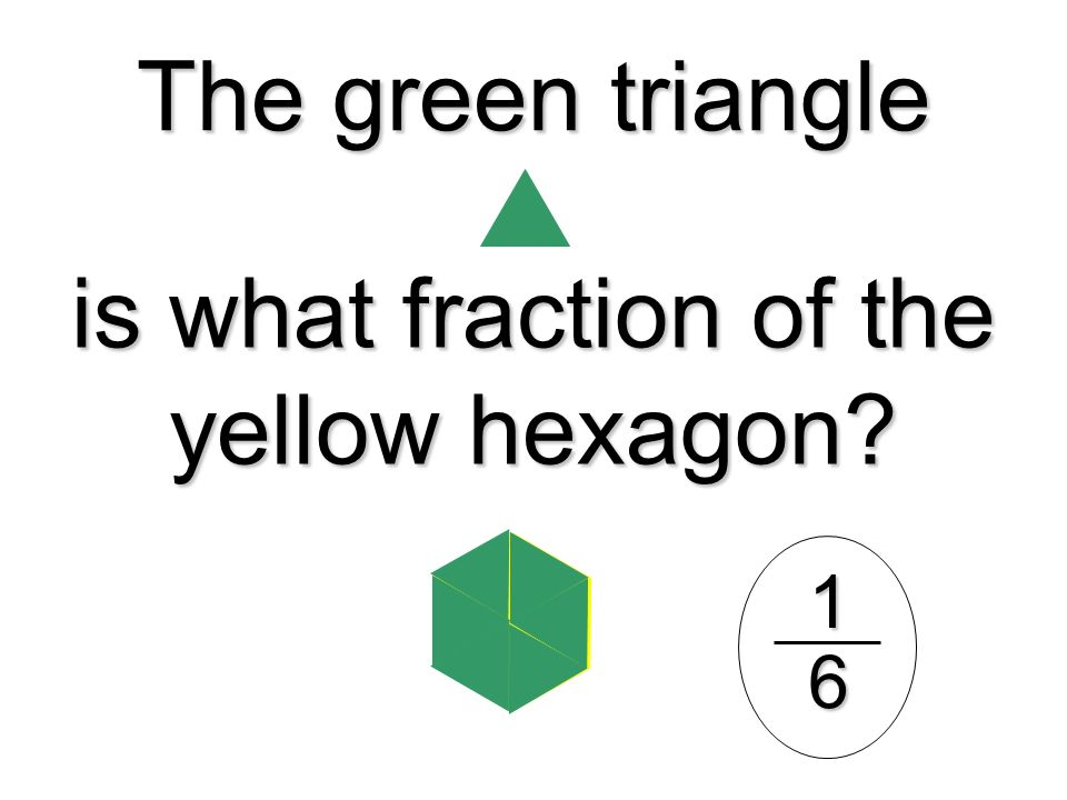 is what fraction of the yellow hexagon