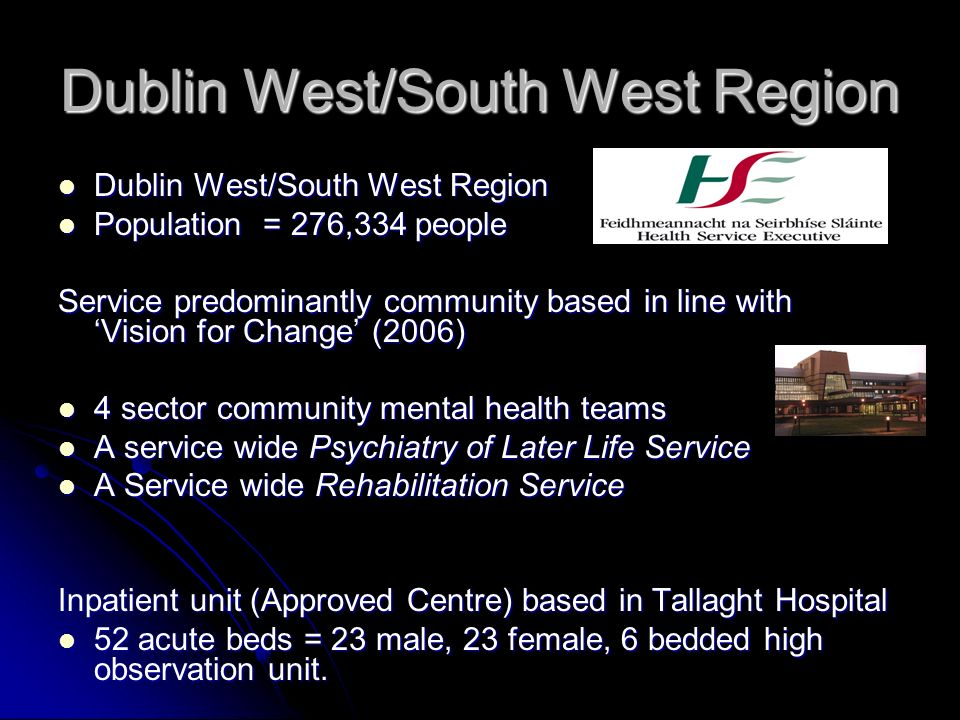 Dublin West/South West Region