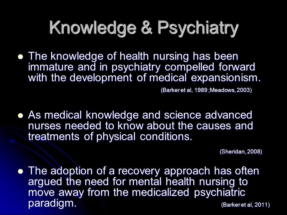 Knowledge & Psychiatry