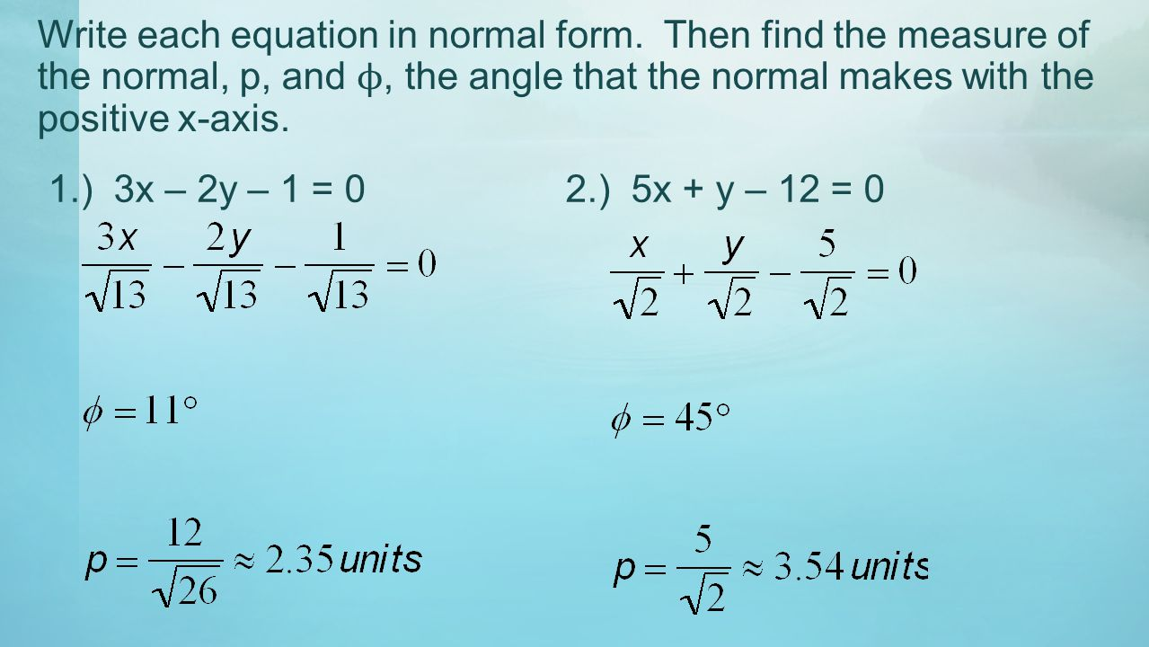 Write each equation in normal form