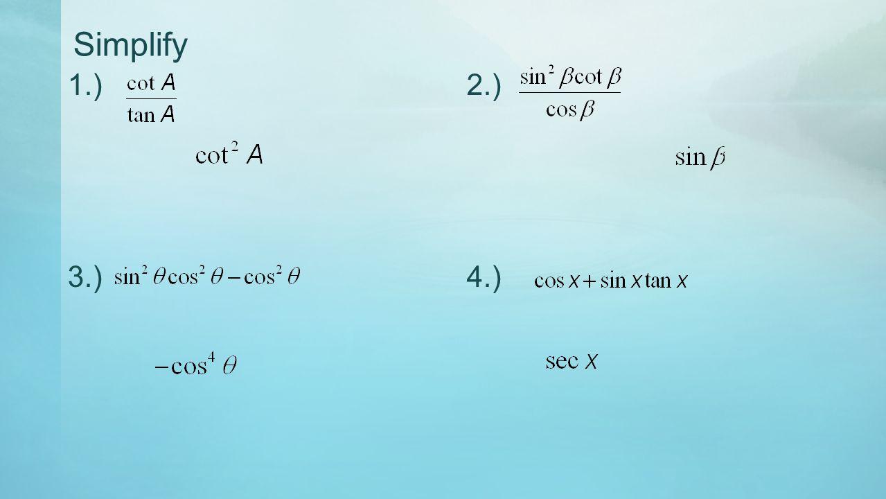 Simplify 1.) 2.) 3.) 4.)