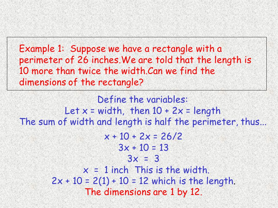 Let x = width, then 10 + 2x = length