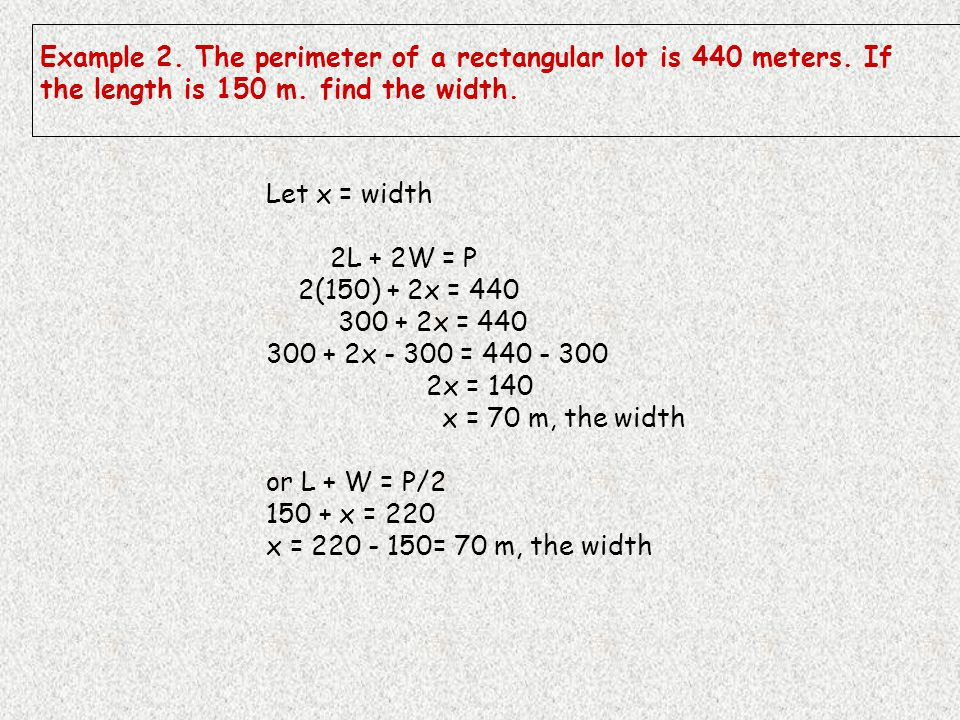 Example 2. The perimeter of a rectangular lot is 440 meters