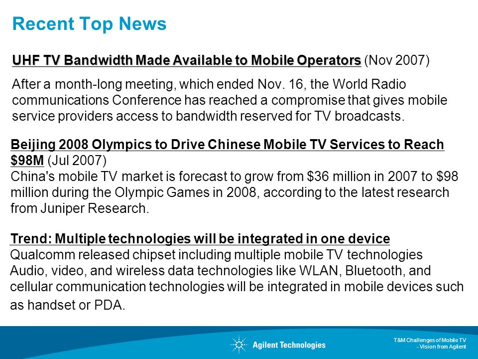 Recent Top News UHF TV Bandwidth Made Available to Mobile Operators (Nov 2007)
