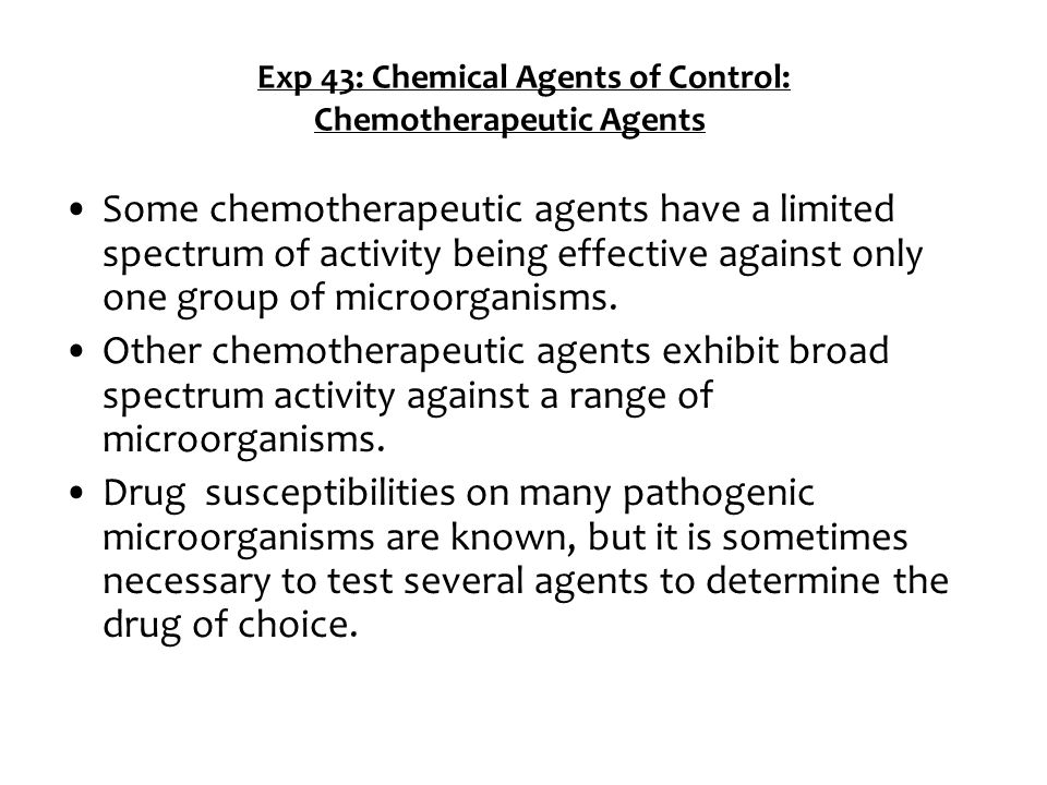 Exp 43: Chemical Agents of Control: Chemotherapeutic Agents