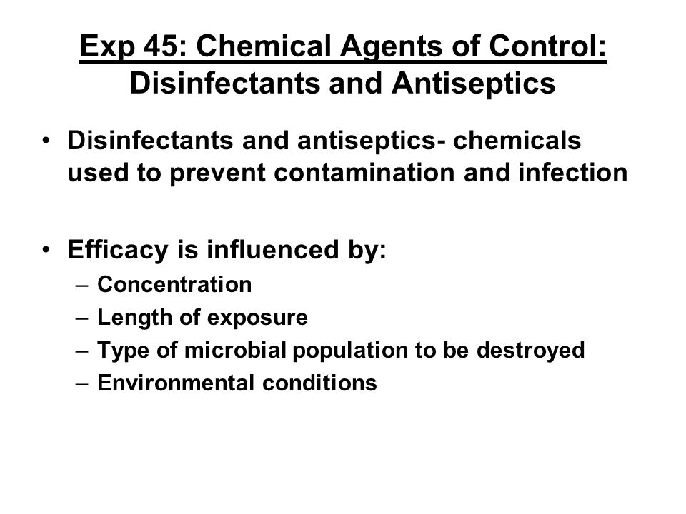 Exp 45: Chemical Agents of Control: Disinfectants and Antiseptics