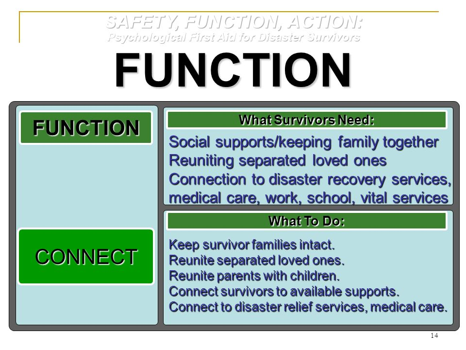 FUNCTION FUNCTION CONNECT SAFETY, FUNCTION, ACTION: